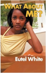 What About Me? by Eutel White