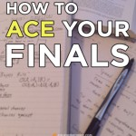 How To Ace Your Final Exams