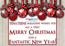 Merry Christmas and a Happy New Year  from Ten2Teens Magazine