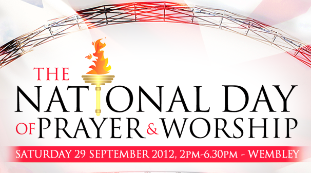 National Day of Prayer and Worship at Wembley Stadium I Saturday 29th September 2012