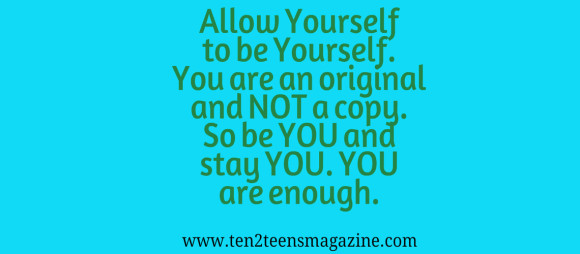 Allow Yourself to be Yourself
