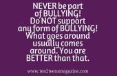 Do NOT be a bully