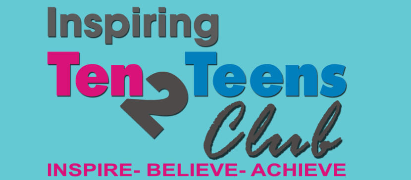 The Inspiring Ten2Teens CLUB