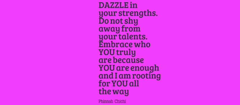 DAZZLE in your strengths