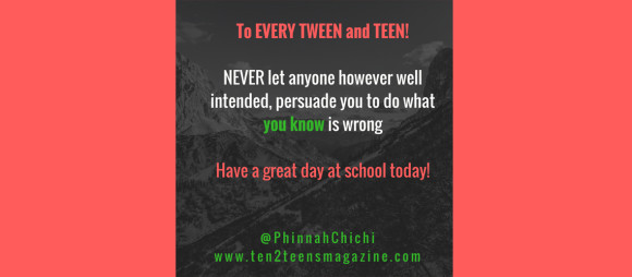 To EVERY TWEEN and TEEN!
